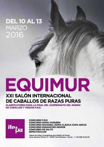 Equimur 2016 Murcia - Salón Internacional de Caballos de Razas Puras